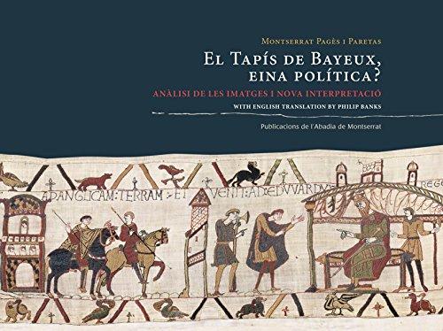 Descargar Libro El Tapís De Bayeux, Eina Política? Montserrat Pagès I Paretas