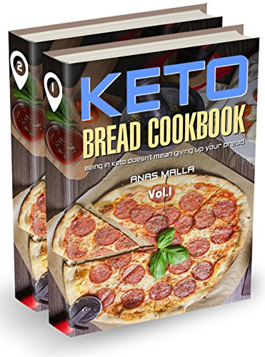 Ketogenic Bread: 2 manuscripts: 48 Low Carb Cookbook Recipes for Keto, Gluten Free Easy Recipes for Ketogenic & Paleo Diets: Bread, Muffin, Waffle, Breadsticks, ... Loss, Delicious & Easy for Beginners) by Anas Malla
