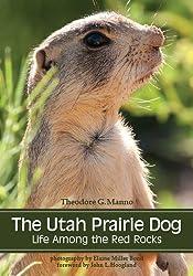 The Utah Prairie Dog: Life among the Red Rocks
