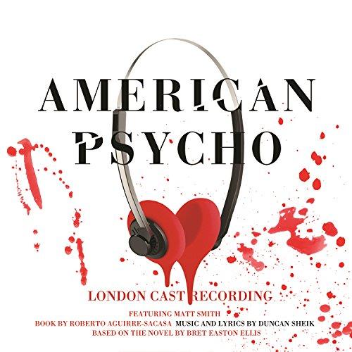 American Psycho (Original Lond...