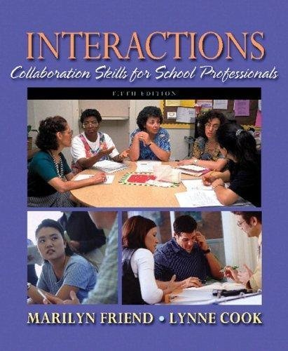 Interactions - Collaboration Skills for School Professionals By Friend & Cook (5th, Fifth Edition)