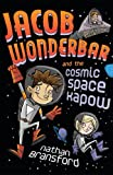img - for Jacob Wonderbar and the Cosmic Space Kapow (Volume 1) book / textbook / text book