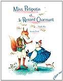 """Afficher """"Miss Petipotin et le renard charmant"""""""