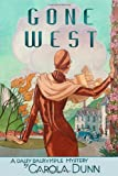 Gone West, Carola  Dunn, 0312675488