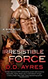 img - for Irresistible Force: A K-9 Rescue Novel book / textbook / text book