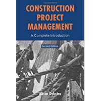 Construction Project Management: A Complete Introduction