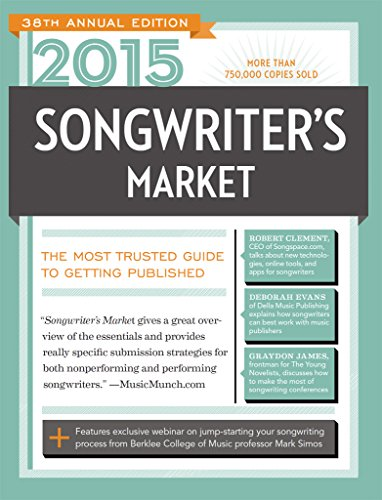 Songwriter's Market 2015: Where & How to Market Your Songs
