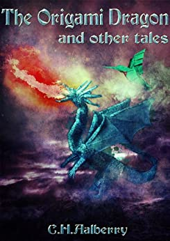amazoncom the origami dragon and other tales ebook c h