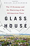 Glass House: The 1% Economy and the Shattering of the All-Americ... Cover Art