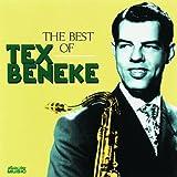 Tex Beneke: The Best of Tex Beneke