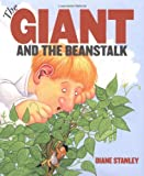 The Giant and the Beanstalk, Diane Stanley, 0060000112