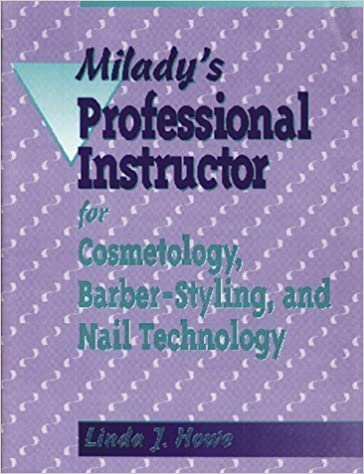 Milady S Professional Instructor For Cosmetology Barber