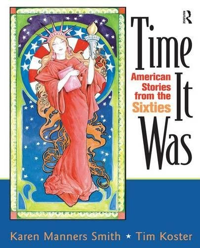 Time It Was: American Stories from the Sixties by Routledge