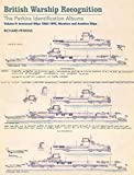 British Warship Recognition: The Perkins Identification Albums: Volume II: Armoured Ships 1860-1895, Monitors and Aviation Ships: 2 (Perkins Identification Album 2)