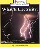 What Is Electricity?, Lisa Trumbauer, 0516258451