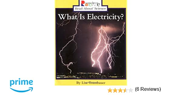 Amazon.com: What Is Electricity? (Rookie Read-About Science ...