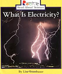 What Is Electricity? (Rookie Read-About Science (Paperback))