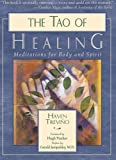 img - for The Tao of Healing: Meditations for Body and Spirit book / textbook / text book