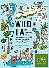 """Put on your hiking shoes, pack your binoculars, and rediscover the City of Angels."" —Westways Magazine  Los Angeles may have a reputation as a concrete jungle, but in reality, it's full of amazing wildlife. You just need to know where..."