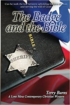The Badge and the Bible by Terry Burns (2015-10-03)