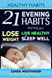 Healthy Habits: 21 Evening Habits That Help You