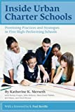 Inside Urban Charter Schools: Promising Practices and Strategies in Five High-Performing Schools