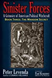Sinister Forces—The Manson Secret: A Grimoire of American Political Witchcraft (Sinister Forces: A Grimoire of American Political Witchcraft (Paperback))