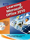 img - for Learning Microsoft Office 2010, Standard Student Edition -- CTE/School book / textbook / text book