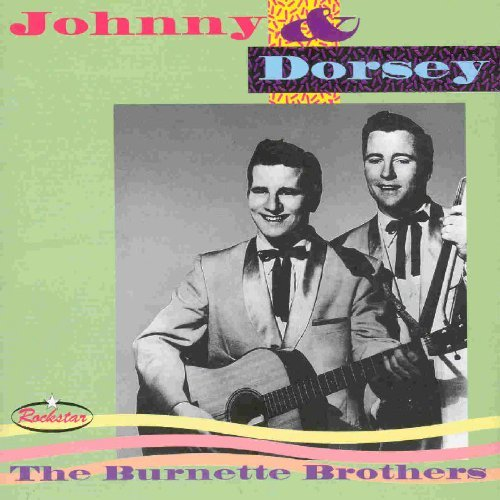 Johnny & Dorsey by Johnny Burnette And The Rock & Roll Trio (2003-02-26) (Johnny Burnette And The Rock And Roll Trio)