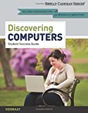 img - for Enhanced Discovering Computers, Complete: Your Interactive Guide to the Digital World (Shelly Cashman) book / textbook / text book