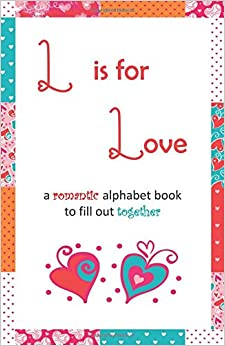 Book L is for Love: (vitamin colors)