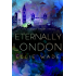 Eternally London (The Flawed Heart Series Book 4)