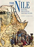 The Nile - History, Adventure, and Discovery (Exploration & Discovery)