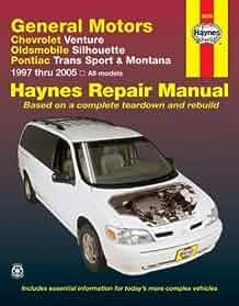 gm venture silhouette trans sport montana 1997 2005 haynes rh amazon com Haynes Repair Manuals Online Haynes Repair Manuals Online