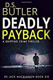 Deadly Payback (DS Jack Mackinnon Crime Series)