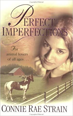 Perfect Imperfections by Connie Rae Strain (2003-10-01)