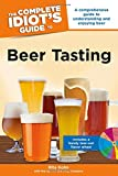 img - for The Complete Idiot's Guide to Beer Tasting (Idiot's Guides) book / textbook / text book