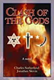 Clash of the Gods, Charles Sutherland and Jonathan Slevin, 097905320X