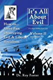 It's All about Evil, Ray Foster, 1434399435