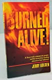 Burned Alive!, Jerry Golden, 0939079011