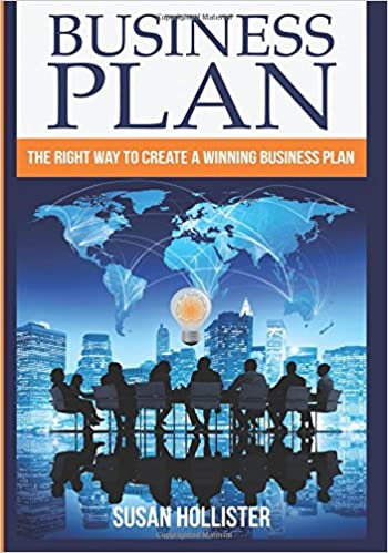 Book Business Plan: The Right Way To Create A Winning Business Plan: Volume 1 (Series: Essential Tools and Techniques For A Winning Business Plan & ... Proper Start Up and Project Management Guide)
