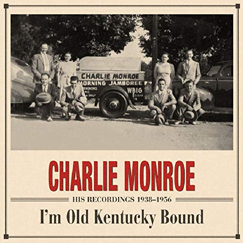 I'm Old Kentucky Bound - His Recordings 1938-1956
