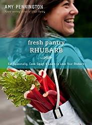 Fresh Pantry: Rhubarb