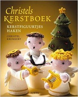 Amazonfr Christels Kerstboek Kerstfiguurtjes Haken Christel