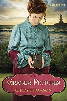 Grace's Pictures (Ellis Island Book 1)