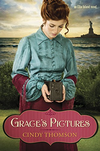 Grace's Pictures (Ellis Island Book 1) by [Thomson, Cindy]