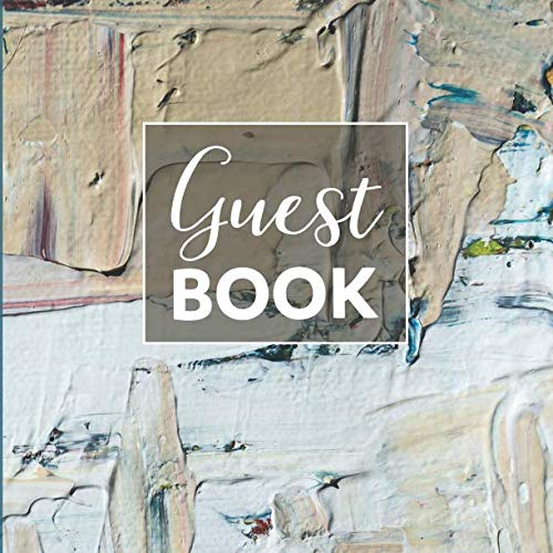Art gallery guest book: for Guests, Visitors, Events, Exhibition, Graduation,  comments messages reviews