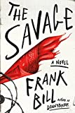 img - for The Savage: A Novel book / textbook / text book