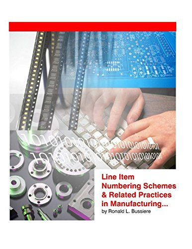 Line Item Numbering Schemes & Related Practices in Manufacturing
