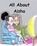 All About Aisha